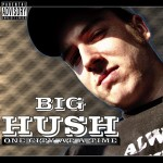 Big Hush - One City At A Time