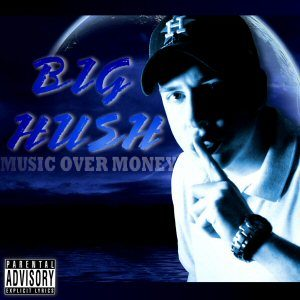 Big Hush Music Over Money